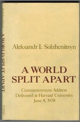 9780060140076: A World Split Apart: Commencement Address Delivered at Harvard University, June 8, 1978