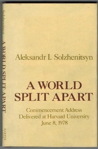 9780060140076: A World Split Apart: Commencement Address Delivered at Harvard University, June 8, 1978