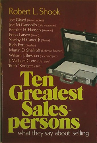 9780060140120: Ten Greatest Salespersons: What They Say about Selling
