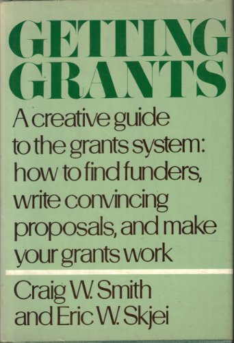9780060140137: Getting Grants