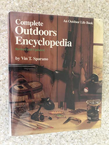 Complete Outdoors Encyclopedia: Sparano, Vin T.