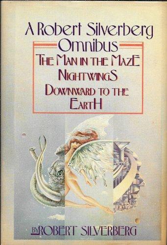 A Robert Silverberg Omnibus: Silverberg, Robert