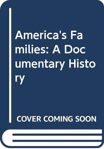 9780060140489: America's Families: A Documentary History
