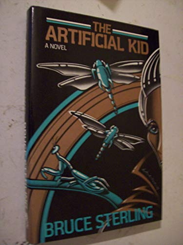 The Artificial Kid: Sterling, Bruce