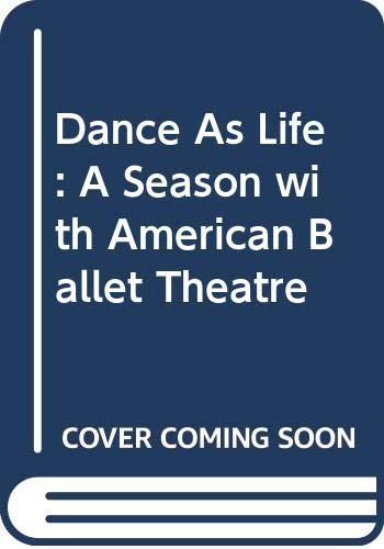 Dance As Life : A Season with: Stevens, Franklin