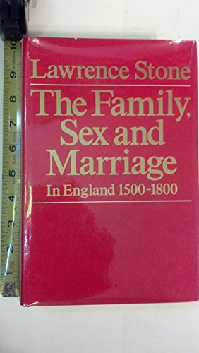 9780060141424: Family Sex and Marriage: England 1500-1800