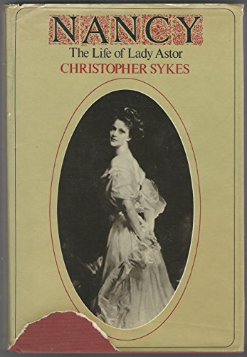 9780060141844: Nancy; the life of Lady Astor