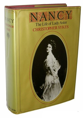 9780060141844: Nancy: The Life of Lady Astor