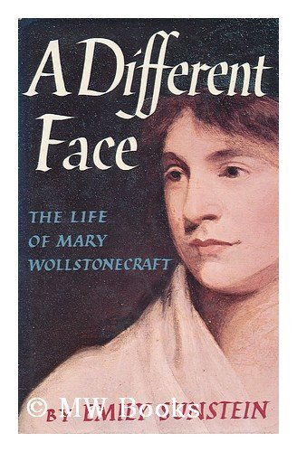 9780060142018: A different face: The life of Mary Wollstonecraft