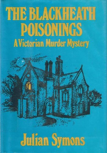 9780060142117: The Blackheath Poisonings: A Victorian Murder Mystery
