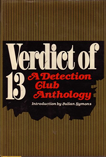 9780060142124: Verdict of Thirteen : A Detective Club Anthology