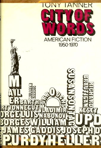 9780060142179: City of Words: American Fiction, 1950-1970
