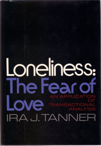 9780060142186: Loneliness:  The Fear of Love