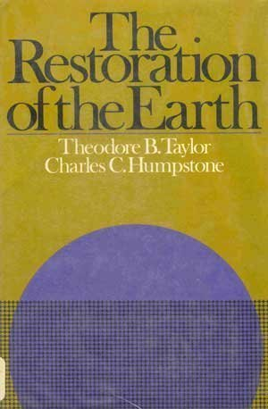 9780060142315: The restoration of the earth
