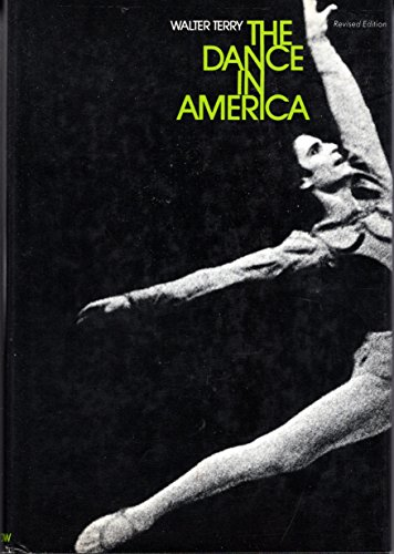 9780060142445: The Dance in America (Revised Edition)