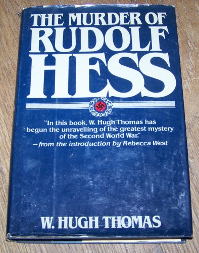 9780060142513: The murder of Rudolf Hess