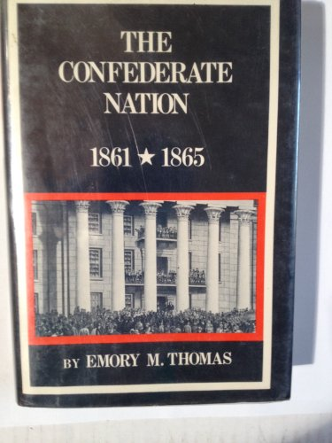 9780060142520: The Confederate Nation, 1861-1865 (New American Nation Series)