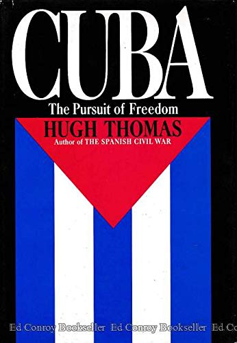 9780060142599: Cuba : The Pursuit of Freedom