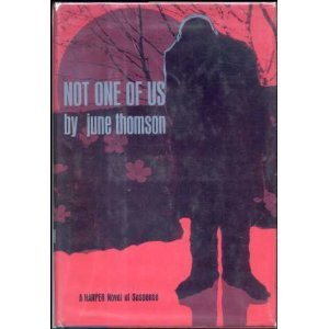 9780060142667: Not one of us [Hardcover] by June Thomson