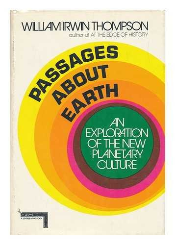 9780060142728: Passages about earth;: An exploration of the new planetary culture