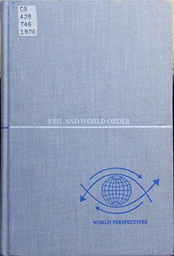 9780060142766: Evil and world order (World perspectives ; v. 49)