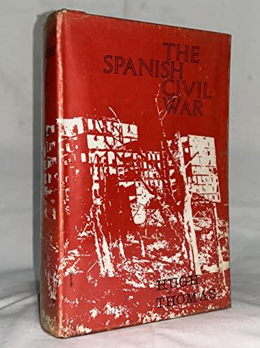 The Spanish Civil War: Thomas, Hugh