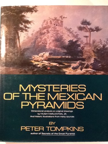 Mysteries of the Mexican Pyramids: Tompkins, Peter
