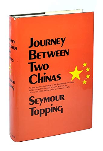 9780060143299: Journey between two Chinas (A Cass Canfield book)
