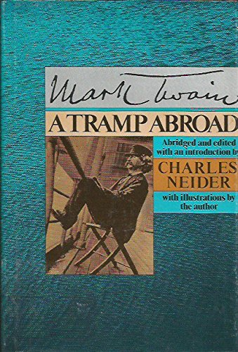 A Tramp Abroad by Mark Twain. Abridged, Edited & Illustrated by Charles Neider.