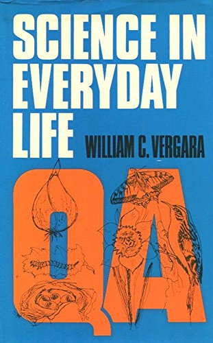 9780060144746: Science in Everyday Life
