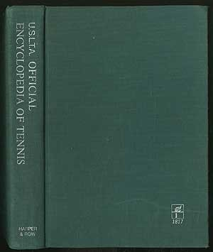 Official encyclopedia of tennis,: United States Lawn Tennis Association