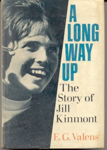 9780060144838: A Long Way Up: The Story of Jill Kinmont