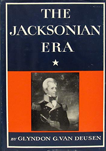 9780060144852: Jacksonian Era, 1828-48 (New American Nation)