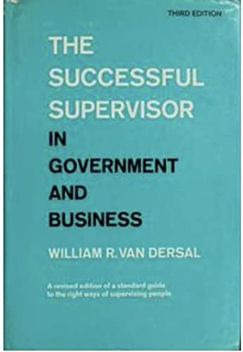 9780060144876: The successful supervisor in government and business,
