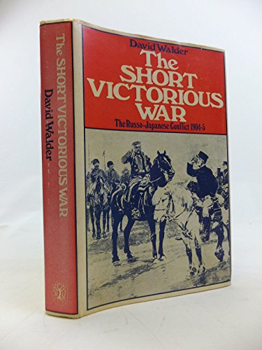 9780060145163: Short Victorious War: Russo-Japanese Conflict, 1904-5