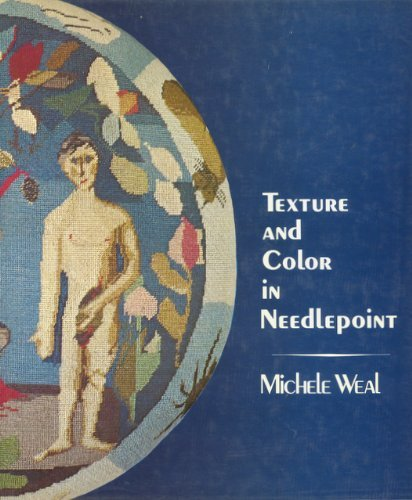 9780060145224: Title: Texture and Color in Needlepoint
