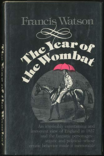9780060145248: The year of the wombat: England, 1857