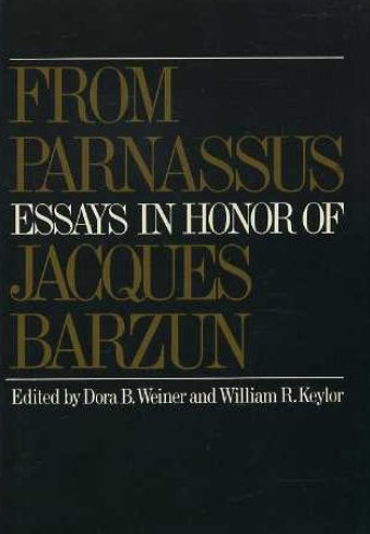 9780060145491: From Parnassus: Essays in Honour of Jacques Barzun (A Cass Canfield Book)