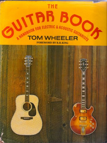 9780060145590: The guitar book;: A handbook for electric and acoustic guitarists
