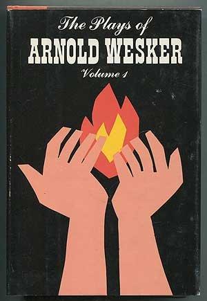 Plays of Arnold Wesker: Wesker, Arnold