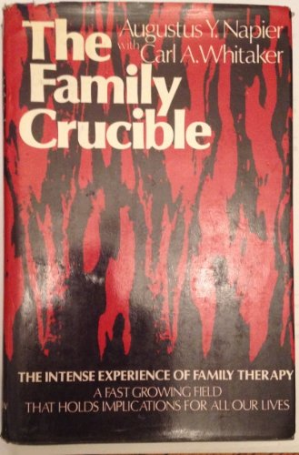 9780060145682: The Family Crucible