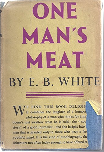 9780060145804: One Man's Meat [Hardcover] by White, Elwyn Brooks