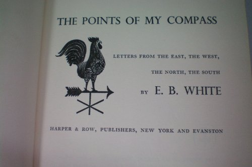 The Points of My Compass (9780060145859) by E.B. White