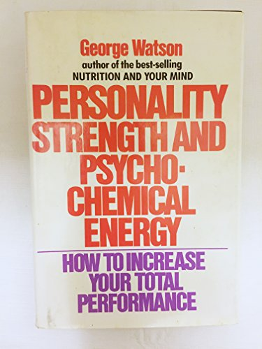 9780060145873: Personality Strength and Psychochemical Energy