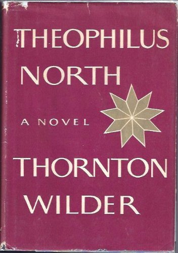 9780060146375: Theophilus North (A Cass Canfield book)