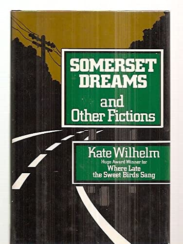 9780060146498: Somerset Dreams And Other Fictions