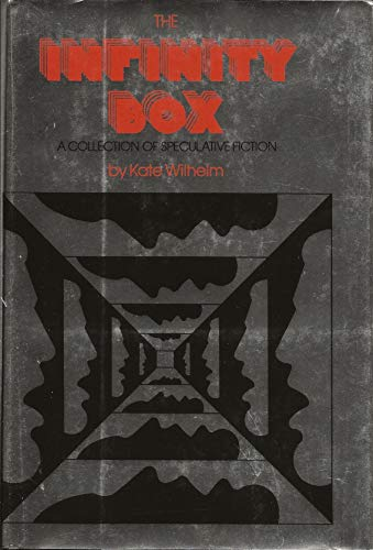The Infinity Box: Wilhelm, Kate