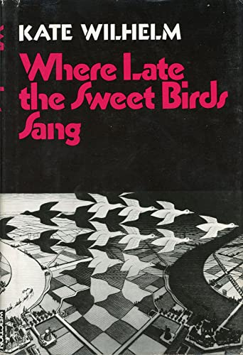 9780060146542: Where Late the Sweet Birds Sang