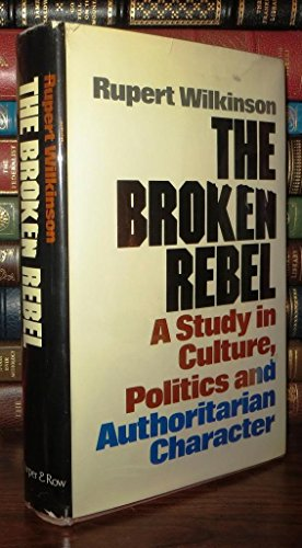 9780060146603: The broken rebel;: A study in culture, politics, and authoritarian character