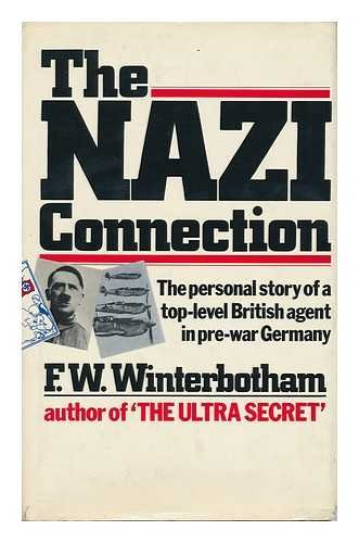 9780060146863: The Nazi connection